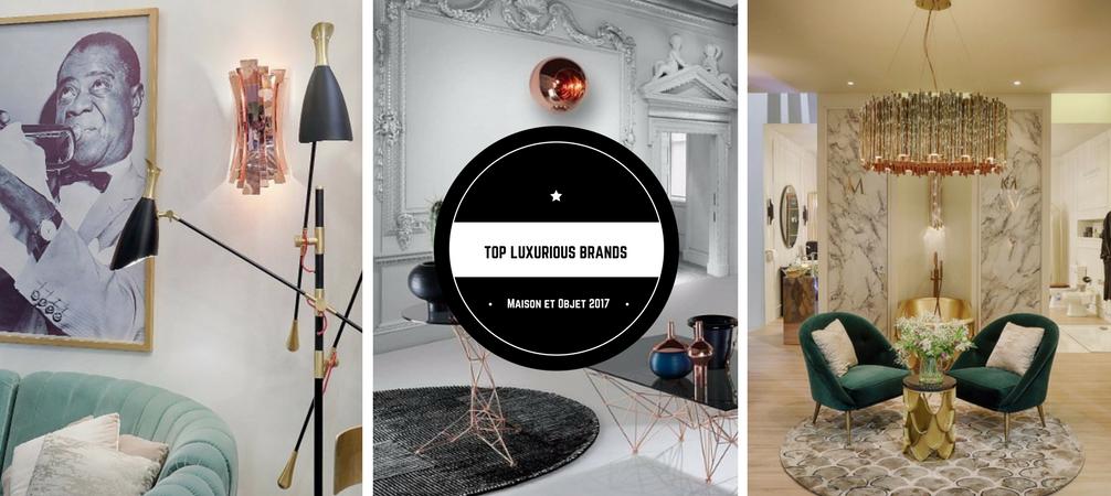 maison et objet septiembre Las Mejores Marcas Que Han Estado En Maison Et Objet Septiembre Top luxurious brands